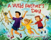 A wild Father's Day cover image