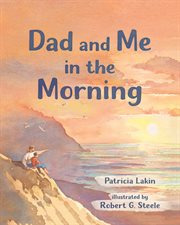 Dad and me in the morning cover image