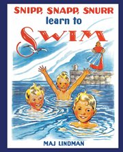 Snipp, Snapp, Snurr learn to swim cover image