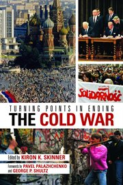 Turning points in ending the Cold War cover image