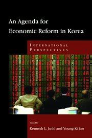 An Agenda For Economic Reform In Korea