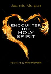 Encounter the Holy Spirit cover image