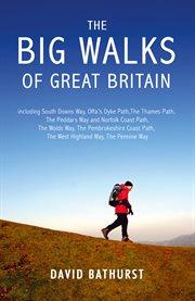 The Big Walks of Great Britain