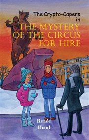 The mystery of the circus for hire cover image