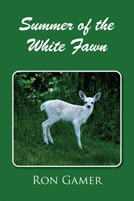 Cover image for Summer of the White Fawn