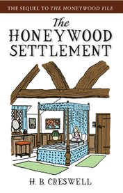 The Honeywood settlement cover image