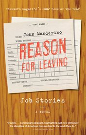 Reason for leaving job stories : a novel cover image