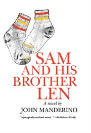 Sam and his brother Len cover image