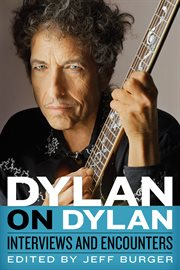 Dylan on Dylan : interviews and encounters cover image