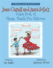 Juan Castell and Aunt Sofia's giant book of please, thank you, welcome cover image