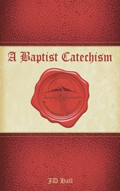 Baptist Catechism