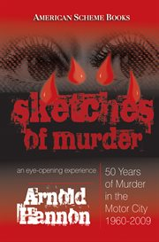 Sketches of murder. An Eye-Opening Experience cover image