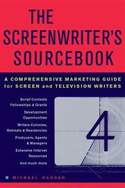 The Screenwriter's Sourcebook