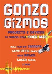 Gonzo gizmos cover image