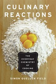 Culinary Reactions / Simon Quellen Field
