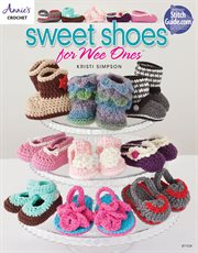 Sweet shoes for wee ones cover image