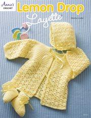 Lemon drop layette cover image