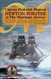 Newton Forster, or, The merchant service cover image
