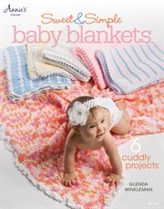 Sweet & simple baby blankets cover image