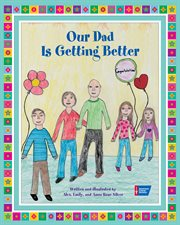 Our dad is getting better cover image