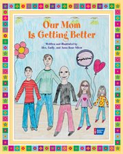 Our mom is getting better cover image
