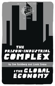 The Prison Industrial Complex And The Global Economy