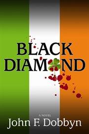 Black diamond : a novel cover image