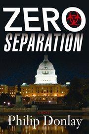 Zero separation : a novel cover image