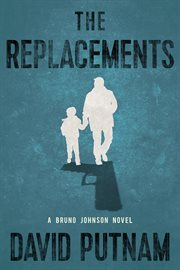 The replacements : a novel cover image