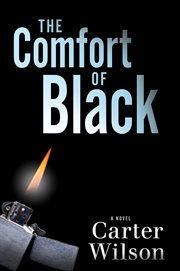 The comfort of black : a novel cover image