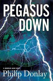 Pegasus down : a novel cover image