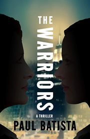 The warriors : a novel cover image