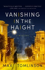 Vanishing in the Haight : a Colleen Hayes mystery cover image