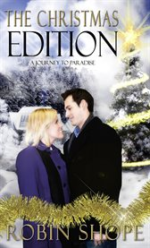 The Christmas edition: a journey to paradise cover image