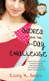 Andrea and the 5-day challenge cover image