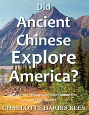 Did ancient chinese explore america cover image