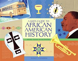 Cover image for A Kid's Guide To African American History