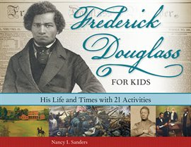 Cover image for Frederick Douglass For Kids