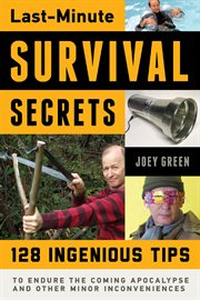 Last-Minute Survival Secrets / Joey Green