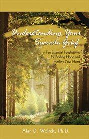 Understanding your Suicide Grief