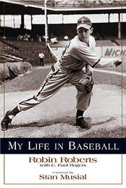 My Life in Baseball