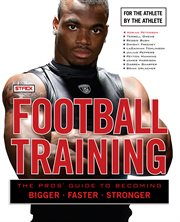 Stack presents football training for the athlete, by the athlete cover image