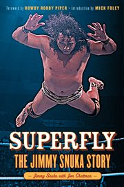 Superfly the Jimmy Snuka story cover image