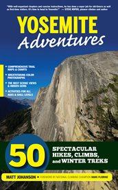 Yosemite Adventures