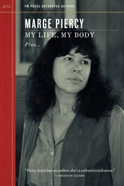 "My life, my body: plus much more and ""living off the grid"" outspoken interview cover image"