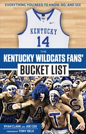 The Kentucky Wildcats fans' bucket list cover image