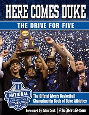 Here Comes Duke The Official Men's Basketball Championship Book of Duke Athletics cover image