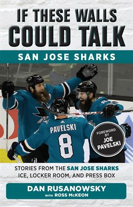 If These Walls Could Talk: San Jose Sharks by Dan Rusanowsky, book cover