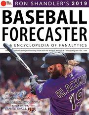 Ron Shandler's 2019 Baseball Forecaster & Encyclopedia of Fanalytics