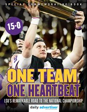 One team, one heartbeat. LSU's Remarkable Road to the National Championship cover image